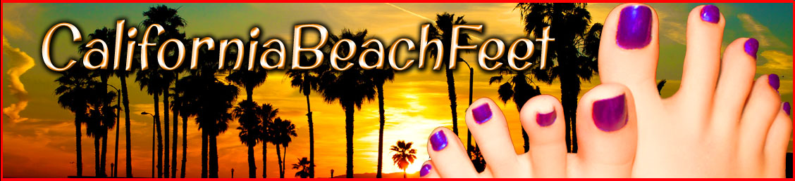California Beach Feet- The Best in Hi-Def Feet Entertainment!